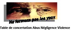 Table de concertation abus négligence violence (ANV)